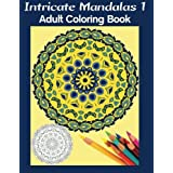 Intricate Mandalas 1: Adult Coloring Book by Marg Ruttan (2015-12-18)