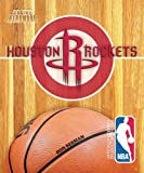 Houston Rockets (On the Hardwood: NBA Team Books) (On the Hardwood: NBA Team Books (Paperback)) by Ron Berman (2013-08-01)