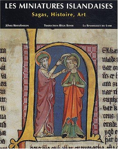 Les miniatures islandaises : Sagas, histoire, art