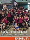 Rugby auf Rollschuhen - Die'Harbor Girl' in Aktion