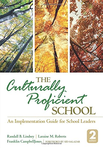 The Culturally Proficient School: An Implementation Guide for School Leaders