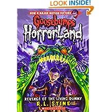 Revenge of the Living Dummy (Goosebumps Horrorland - 1)