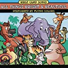 Bible Camp Songs - All Things Bright and Beautiful