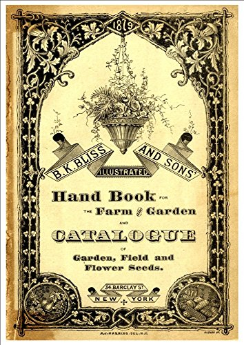 bk-bliss-and-sons-illustrated-handbook-for-the-farm-garden-1879-a4-glossy-art-print-taken-from-a-bea