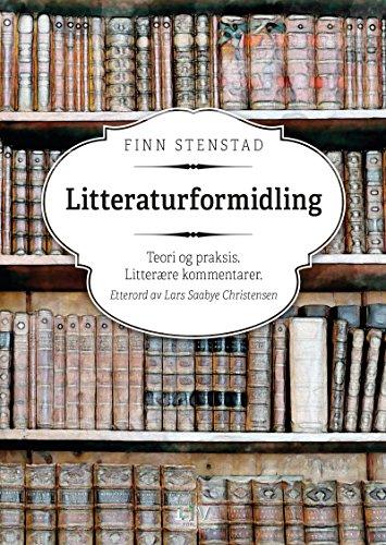 Litteraturformidling (Norwegian Edition) por Finn Stenstad
