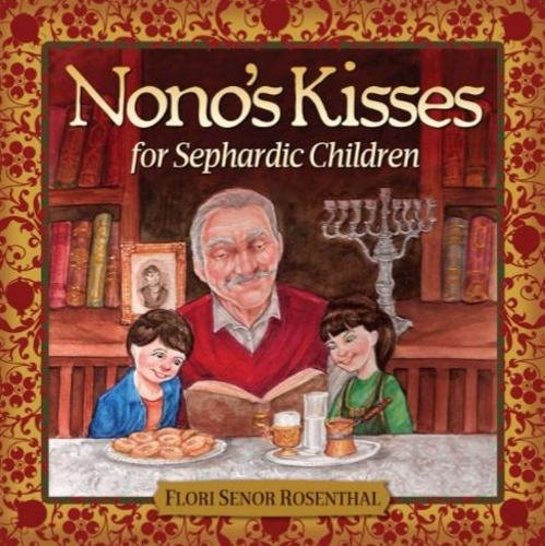 Nono's Kisses for Sephardic Children