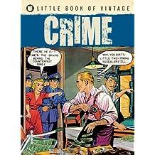 Little Book of Vintage Crime by Tim Pilcher (2012-04-09)