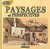 Paysages et perspectives