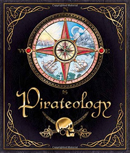 Pirateology (Ology Series) por Dugald Steer