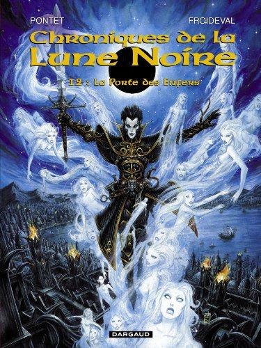 Chroniques de la Lune Noire, tome 12 : La Porte des Enfers de Froideval (6 mai 2005) Album