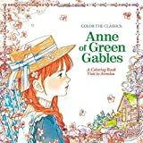 Anne of Green Gables: A Coloring Book Visit to Avonlea