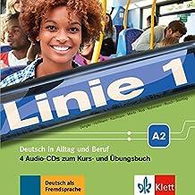 Linie 1 A2: Deutsch in Alltag und Beruf. 4 Audio-CDs zum Kurs- und Übungsbuch (Linie 1 / Deutsch in Alltag und Beruf)
