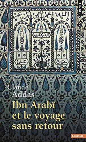 Ibn Arab et le voyage sans retour
