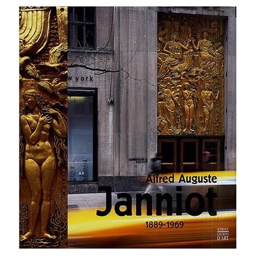 Alfred Auguste Janniot, 1889-1969