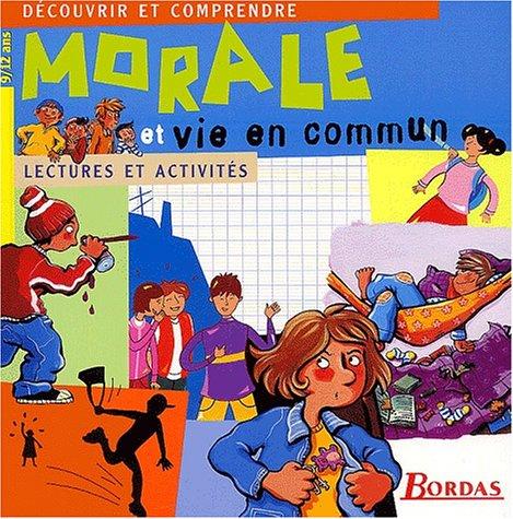 MORALE ET VIE EN COMMUN NP (Ancienne Edition)