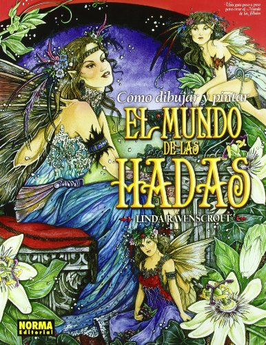 Como dibujar y pintar el mundo de las hadas/ How To Paint And Draw Fairyland Cover Image