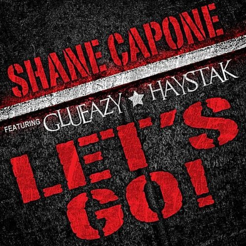 ... haystak shane capone from the album let s go feat glueazy haystak