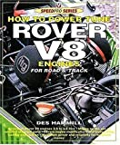 How to Power Tune Rover V8 Engines for Road and Track (SpeedPro Series)