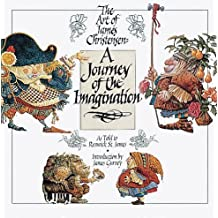 A Journey of the Imagination: The Art of James Christensen
