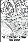 The Klockwerk Kraken: The Color Your Own Cover Limited Edition