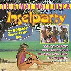 OriginaI MaIIorca InseIparty (22 N0NST0P Partyhits)