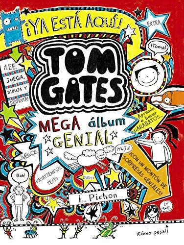 Tom Gates: Mega álbum genial (Castellano - A Partir De 10 Años - Personajes Y Series - Tom Gates)