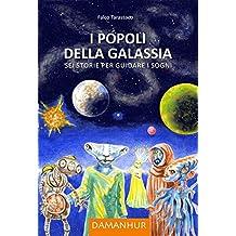 I Popoli della Galassia: Sei storie per guidare i sogni
