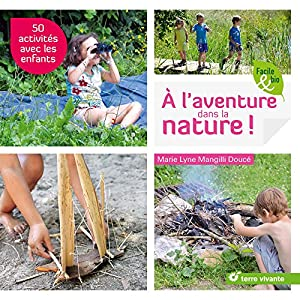 vignette de 'A l'aventure dans la nature ! (Marie Lyne Mangilli Doucé)'