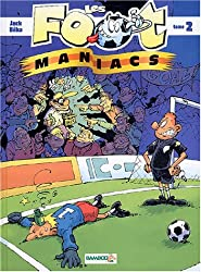 Les Footmaniacs, tome 2