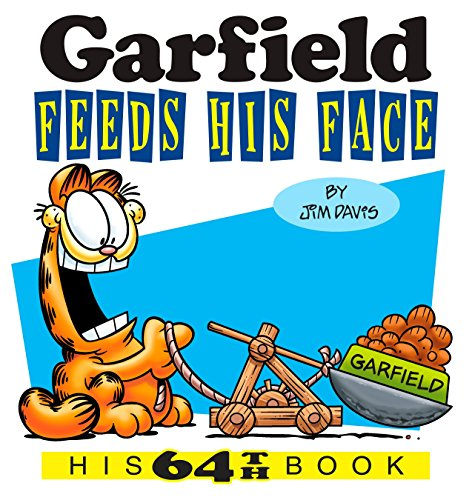 Preisvergleich Produktbild Garfield Feeds His Face: His 64th Book