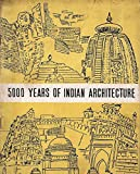 #1: 5000 Years of Indian Architecture