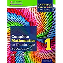 Complete Mathematics for Cambridge Secondary 1 Student Book 1: For Cambridge Checkpoint and beyond by Deborah Barton (2012-12-13)