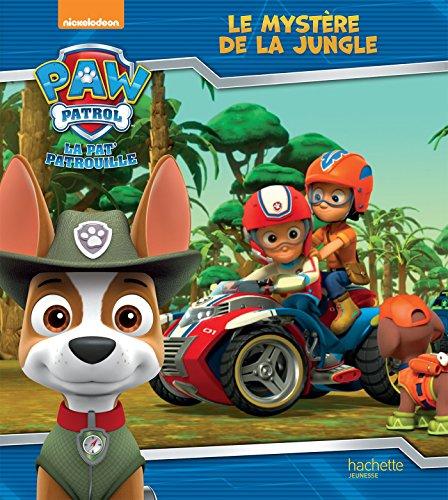 Paw Patrol-La PatPatrouille - Le mystère de la jungle