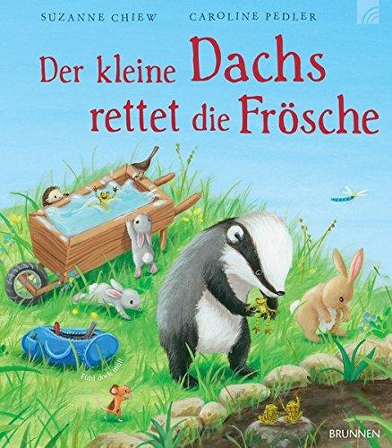 Buchseite und Rezensionen zu 'Der kleine Dachs rettet die Frösche' von Suzanne Chiew