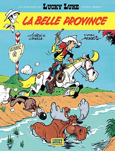 Les Aventures De Lucky Luke D'après Morris - Tome 1 - La Belle Province