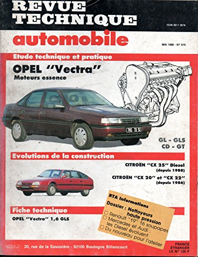 REVUE TECHNIQUE AUTOMOBILE N° 515 OPEL VECTRA GL / GLS / CD / GT / ESSENCE 1.4 / 1.6 / 2.0i
