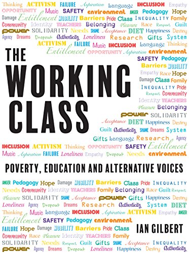 The working class poverty education and alternative voices ebook the working class poverty education and alternative voices ebook ian gilbert ian gilbert amazon kindle store fandeluxe Images