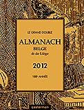 Image de Le Grand Double Almanach Belge Dit de Liege 2012