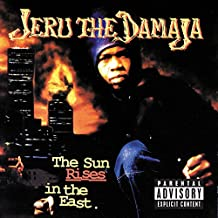 The Sun Rises In The East [Explicit]