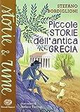 Scarica Libro Piccole storie dell antica Grecia (PDF,EPUB,MOBI) Online Italiano Gratis