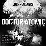 Doctor Atomic / John Adams  | Adams, John (1947-....). Compositeur. Chef d'orchestre