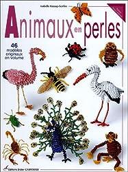 Animaux en perles : 46 modèles originaux en volume