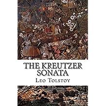 The Kreutzer Sonata by Leo Tolstoy (2015-07-19)