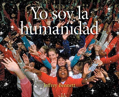 Yo soy la humanidad por Jeffrey Bennett