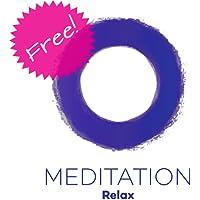 Meditation Relax (Free)! Entspannungsmeditation