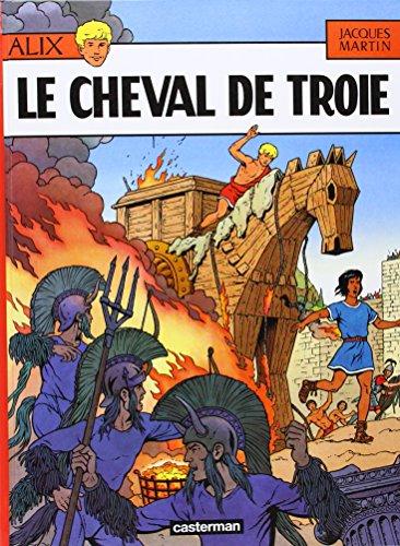 Alix, tome 19 : Le Cheval de Troie par Jacques Martin