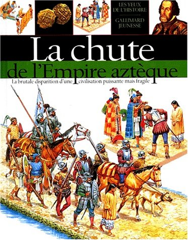 "<a href=""/node/1749"">La Chute de l'Empire aztèque</a>"