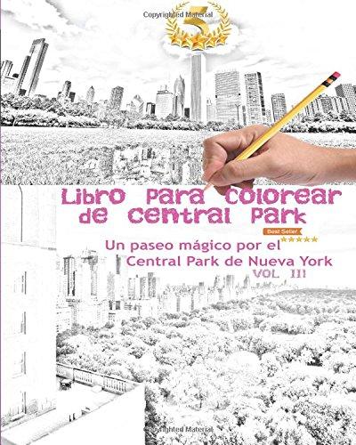 Libro para colorear de Central Park: Un paseo mágico por el Central Park de Nueva York Vol 3: Volume 3