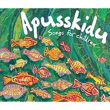 Apusskidu: Songs for Children (Songbooks)