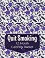 Quit Smoking 12 Month Coloring Tracker: Purple Floral Vines Smoking Cessation Coloring Journal. Challenge Your Brain with Sudoku, Color And Doodle Away the Stress from Independently published